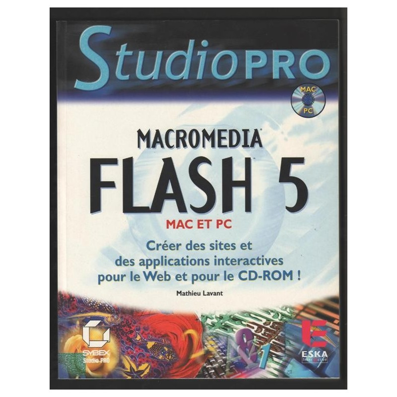 MACROMEDIA FLASH 5 Studio Pro Mac et PC (Livre + Cd-Rom) par Mathieu Lavant