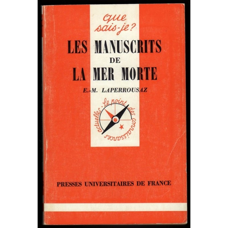 LES MANUSCRITS DE LA MER MORTE Laperrousaz collection Que sais-je ? n°953