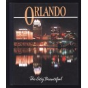 ORLANDO The City Beautiful - A journey in Pictures through Central Florida