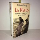 LA REFUS mémoires d'un agent secret de la france libre - 2002 de Colonel Rémy