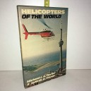 Helicopters of the World – 1978 de Michael J.H. Taylor & John W.R. Taylor